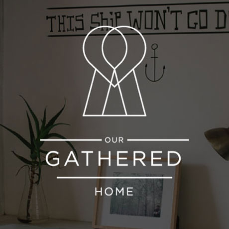 Our Gathered Home